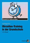 Uhrzeiten-Training in der Grundschule, 1./2. Klasse