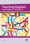 Teaching English: Text Production, Klasse 5-6