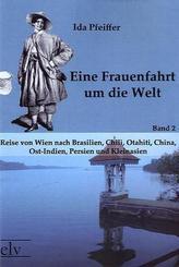 Eine Frauenfahrt um die Welt - Bd.2