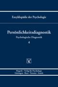 Enzyklopädie der Psychologie: Persönlichkeitsdiagnostik; B.2. Psychologische Diagnostik; Bd.4