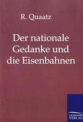 Der nationale Gedanke und die Eisenbahnen