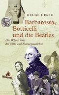 Hesse, Barbarossa, Botticelli