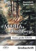 Marias Fluchtwege - Bd.1