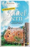 Unbekanntes Mittelbayern