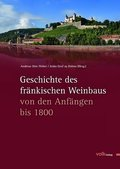 Geschichte des fränkischen Weinbaus