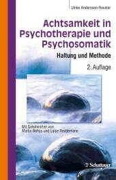 Achtsamkeit in Psychotherapie und Psychosomatik