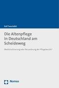 Die Altenpflege in Deutschland am Scheideweg