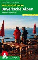 Rother Wanderbuch Wochenendtouren Bayerische Alpen mit angrenzendem Tirol