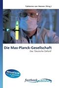 Die Max-Planck-Gesellschaft