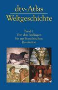 dtv-Atlas Weltgeschichte - Bd.1