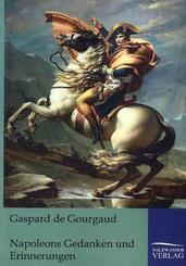 Napoleons Gedanken und Erinnerungen