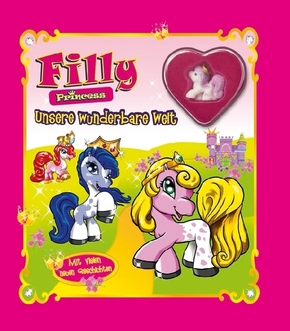 Filly Princess: Unsere wunderbare Welt (Mit Filly-Figur)