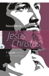 Jesus Christus, 7 Gründe; Buch XVI