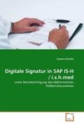 Digitale Signatur in SAP IS-H / i.s.h.med (eBook, PDF)