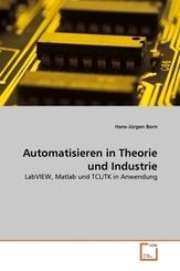 Automatisieren in Theorie und Industrie (eBook, 15x22x0,7)