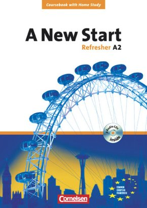 A New Start, Refresher (Aktuelle Ausgabe): Refresher A2, Course Book m. 3 Audio-CDs