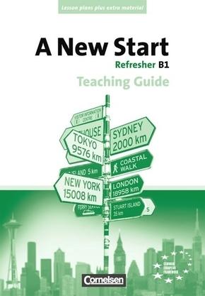 A New Start, Refresher (Aktuelle Ausgabe): Refresher B1, Teaching Guide