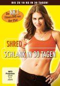 SHRED - Schlank in 30 Tagen, 1 DVD