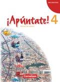 ¡Apúntate! - Spanisch für Gymnasien (Ausgabe 2008): Schülerbuch; Bd.4