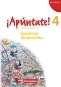 ¡Apúntate! - Spanisch für Gymnasien (Ausgabe 2008): ¡Apúntate! - 2. Fremdsprache - Ausgabe 2008 - Band 4