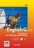 English G 21, Ausgabe B: 10. Schuljahr, Workbook mit Kompetenztraining, m. CD-ROM und Audios online; Bd.6