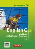 English G 21, Ausgabe D: 10. Schuljahr, Workbook mit Prüfungsvorbereitung, m. CD-Extra, Grundausgabe; Bd.6