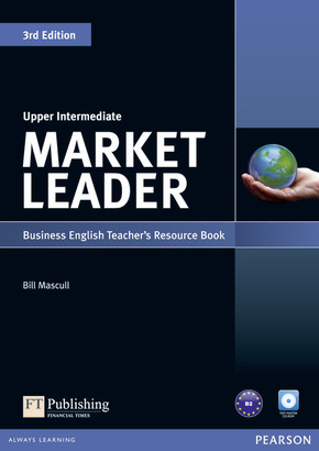 Market Leader Upper Intermediate 3rd edition: Teacher's Resource Book, w. Test Master CD-ROM