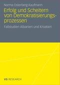 Erfolg und Scheitern von Demokratisierungsprozessen