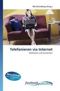 Telefonieren via Internet
