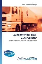 Zunehmender Lkw-Güterverkehr
