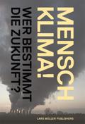 Mensch Klima!