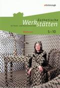 Ästhetische Werkstätten im Textil- und Kunstunterricht: Wohnen