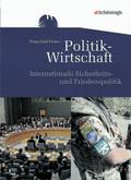 Politik-Wirtschaft, Gymnasiale Oberstufe: Internationale Sicherheits- und Friedenspolitik