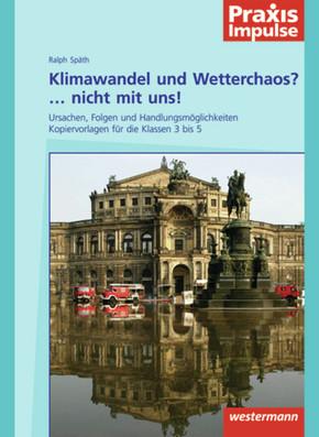 Klimawandel und Wetterchaos?... Nicht mit uns!