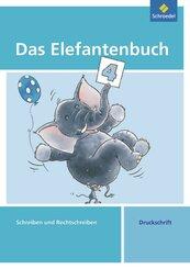 Das Elefantenbuch, Ausgabe 2010: 4. Schuljahr, Schreiben und Rechtschreiben, Druckschrift