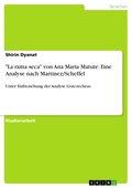"""""""La rama seca"""" von Ana Maria Matute: Eine Analyse nach Martinez/Scheffel"""