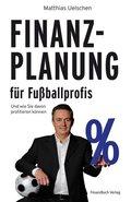 Finanzplanung für Fußballprofis