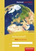 Heimat und Welt, Weltatlas (2011): Arbeitsheft Kartenarbeit, m. Welt-Reisepass