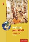 Heimat und Welt, Ausgabe 2011 Thüringen: 5. Schuljahr, Arbeitsheft