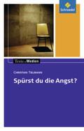 Spürst du die Angst?, Textausgabe mit Materialien