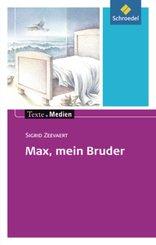 Max, mein Bruder, Textausgabe mit Materialien