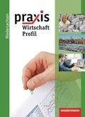 Praxis Wirtschaft Profil, Ausgabe 2011: 9./10. Schuljahr, Schülerband
