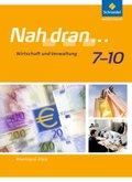 Nah dran..., Ausgabe Rheinland-Pfalz (2010): 7.-10. Schuljahr, Wirtschaft und Verwaltung, Schülerband