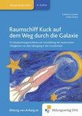Raumschiff Kuck auf dem Weg durch die Galaxie