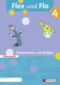 Flex und Flo, Ausgabe 2007: Sachrechnen und Größen, Themenheft (Verbrauchsmaterial); Bd.4