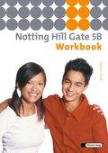 Notting Hill Gate, Ausgabe 2007: 9. Schuljahr, Workbook (Basic Course); Bd.5B