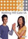 Notting Hill Gate, Ausgabe 2007: 9. Schuljahr, Textbook; Bd.5A