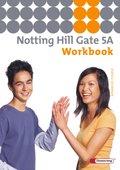 Notting Hill Gate, Ausgabe 2007: 9. Schuljahr, Workbook (Advanced Course); Bd.5A