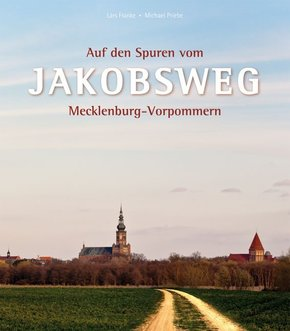 Auf den Spuren vom Jakobsweg Mecklenburg-Vorpommern