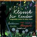 Klassik für Kinder, 2 Audio-CDs - Vol.1